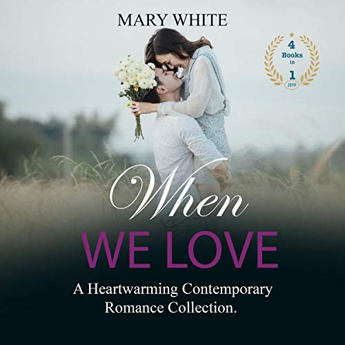 When We Love Audiobook By Mary White cover art