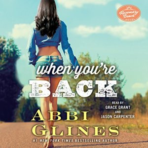 When You're Back Audiobook By Abbi Glines cover art