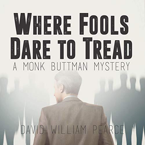 Where Fools Dare to Tread Audiobook By David William Pearce cover art