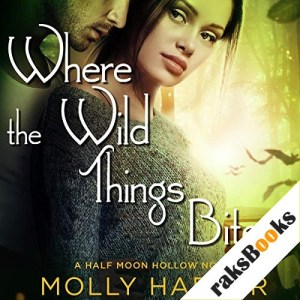 Where the Wild Things Bite Audiobook By Molly Harper cover art