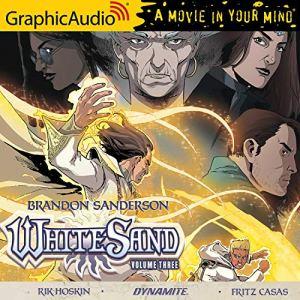 White Sand: Volume Three [Dramatized Adaptation] Audiobook By Brandon Sanderson cover art