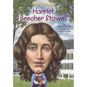 Who Was Harriet Beecher Stowe? Audiobook By Dana Meachen Rau cover art