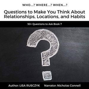 Who? Where? When? Audiobook By Lisa Rusczyk, 50 Things to Know cover art