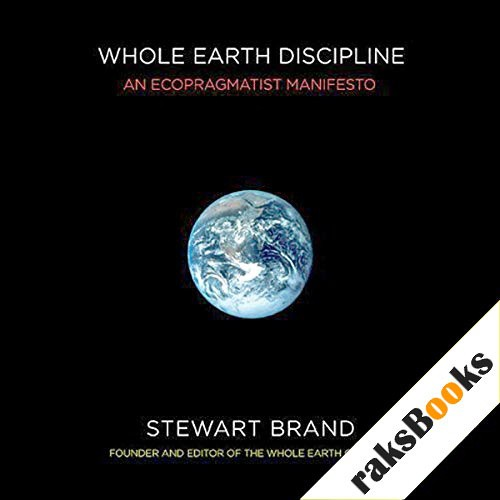 Whole Earth Discipline Audiobook By Stewart Brand cover art