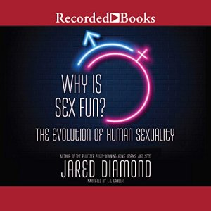 Why Is Sex Fun? Audiobook By Jared Diamond cover art
