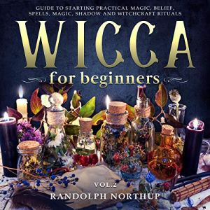 Wicca for Beginners Audiobook By Randolph Northup cover art