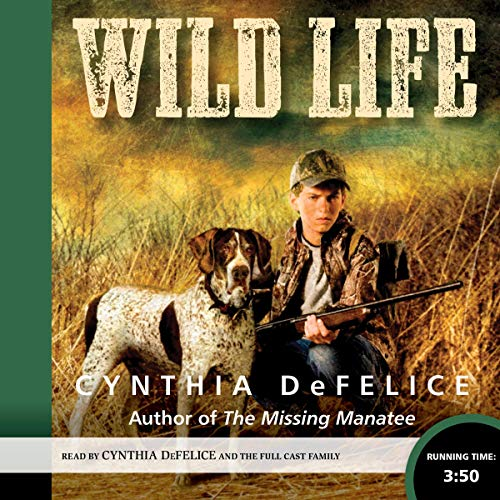 Wild Life Audiobook By Cynthia DeFelice cover art