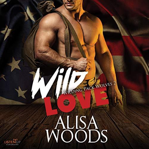 Wild Love Audiobook By Alisa Woods cover art