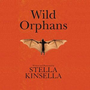 Wild Orphans Audiobook By Stella Kinsella cover art