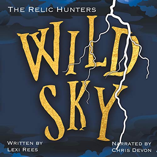 Wild Sky Audiobook By Lexi Rees cover art