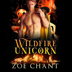 Wildfire Unicorn Audiobook By Zoe Chant cover art