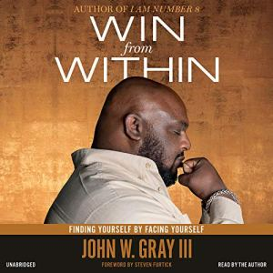 Win from Within Audiobook By John Gray, Steven Furtick - foreword cover art