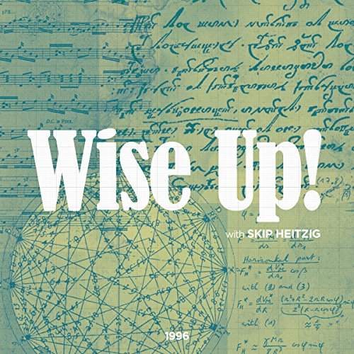 Wise Up! Audiobook By Skip Heitzig cover art
