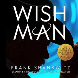Wish Man Audiobook By Frank Shankwitz cover art