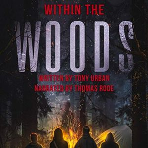 Within the Woods Audiobook By Tony Urban cover art