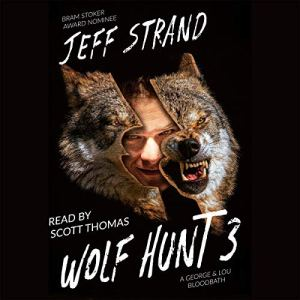 Wolf Hunt 3 Audiobook By Jeff Strand cover art