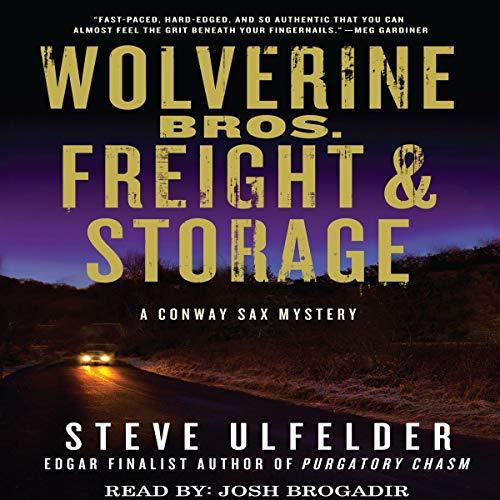 Wolverine Bros. Freight & Storage Audiobook By Steve Ulfelder cover art