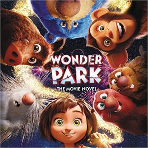 Wonder Park: The Movie Novel Audiobook By Sadie Chesterfield cover art