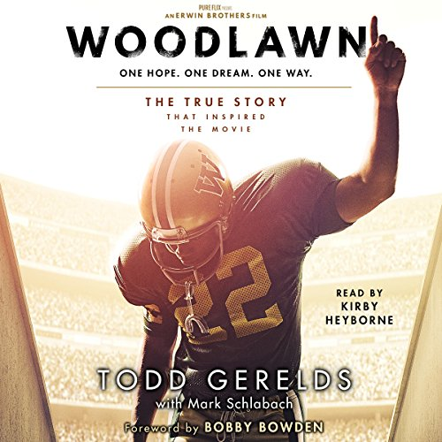 Woodlawn Audiobook By Todd Gerelds, Mark Schlabach cover art