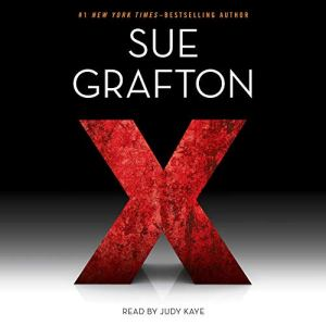 X: Kinsey Millhone, Book 24 Audiobook By Sue Grafton cover art