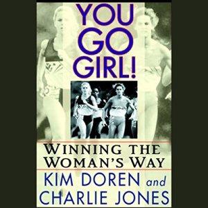 You Go, Girl! Audiobook By Kim Doren, Charlie Jones cover art