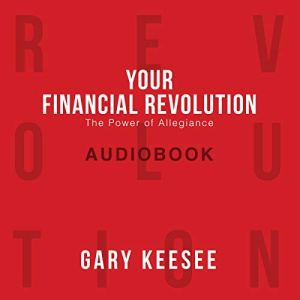 Your Financial Revolution Audiobook By Gary Keesee cover art