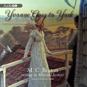 Yvonne Goes to York Audiobook By M. C. Beaton cover art