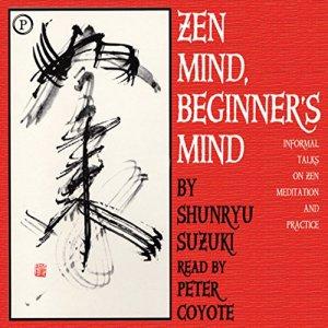 Zen Mind, Beginner's Mind Audiobook By Shunryu Suzuki cover art