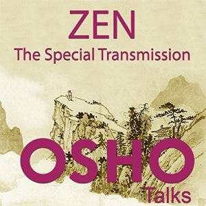 Zen: The Special Transmission Audiobook By OSHO cover art
