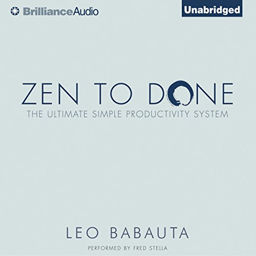 Zen to Done Audiobook By Leo Babauta cover art