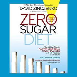Zero Sugar Diet Audiobook By David Zinczenko, Stephen Perrine cover art