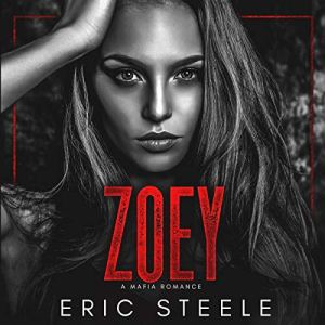 Zoey Audiobook By Eric Steele cover art