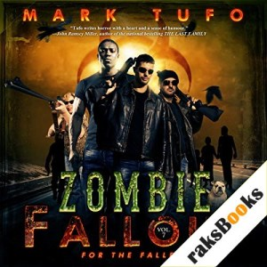 Zombie Fallout 7: For The Fallen Audiobook By Mark Tufo cover art