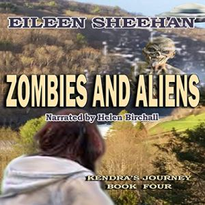 Zombies and Aliens Audiobook By Eileen Sheehan cover art