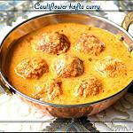 Cauliflower kofta curry recipe