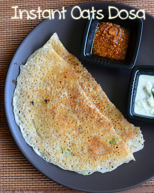 Instant oats dosa recipe