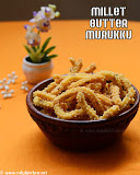 Millet butter murukku recipe