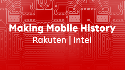 A new kind of connected cloud: Intel tech helps Rakuten Mobile achieve cloud operation automation