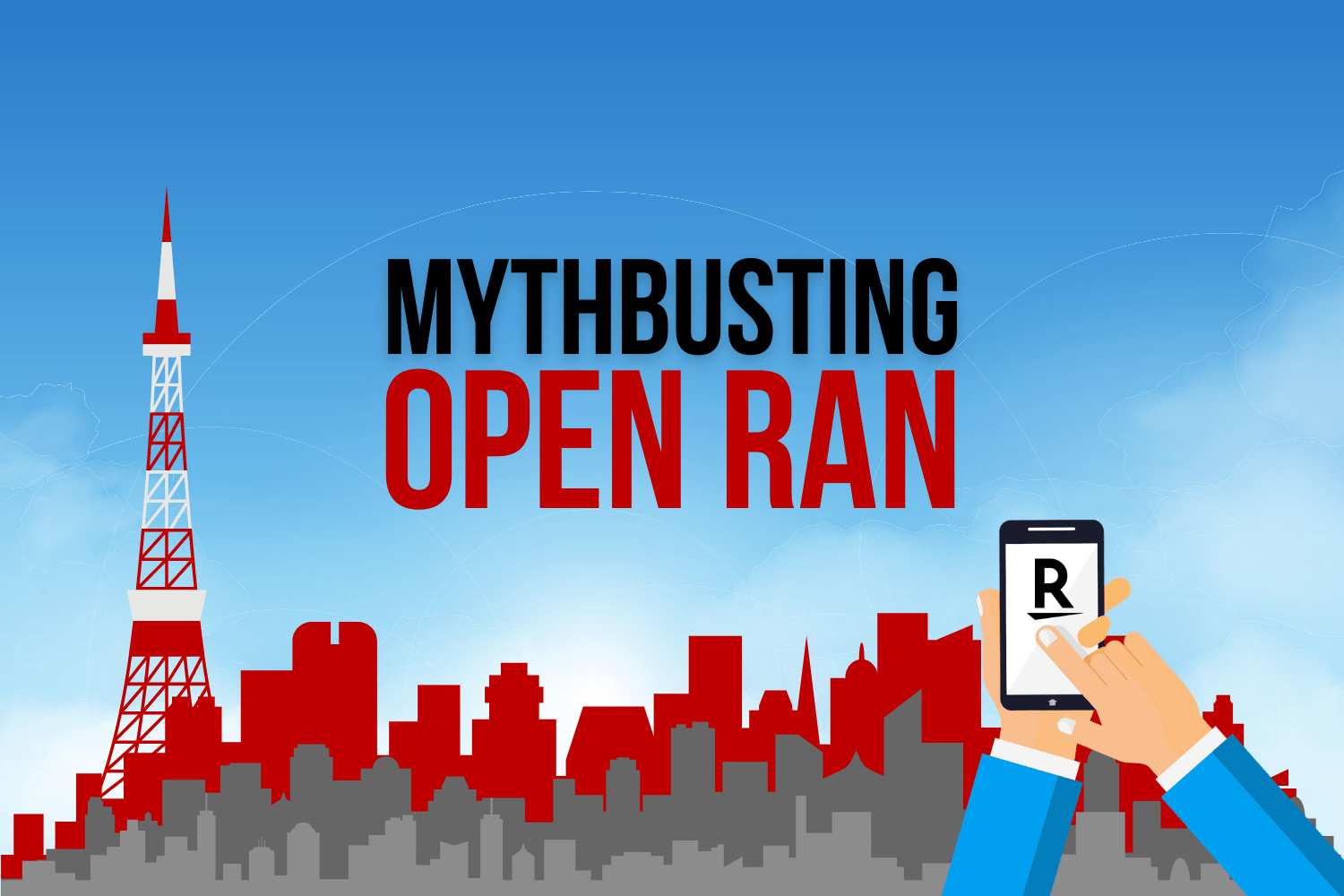 Mythbusting Open RAN – separating fact from fiction on open radio access networks