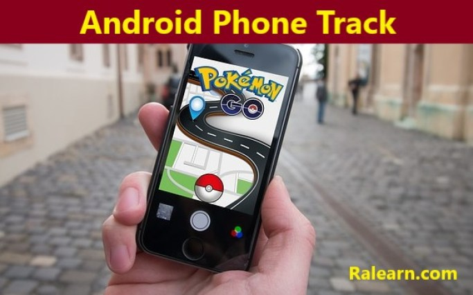 Android phone track kaise kare