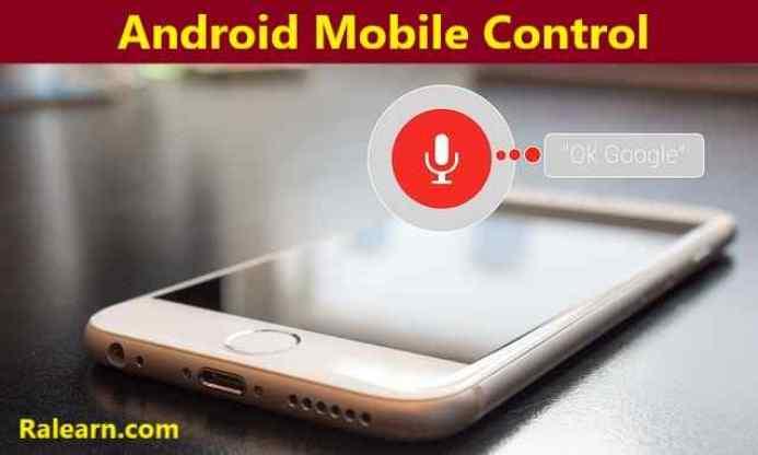 Android Mobile Ko Apne Voice Se Control Kaise Kare