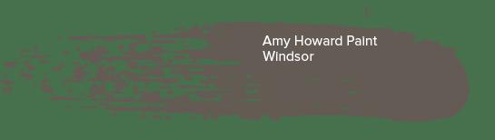 Amy Howard Paint - Windsor