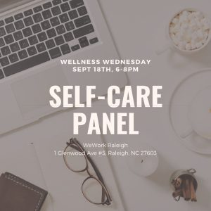Wellness Wednesday: Self-Care Panel @ WeWork Raleigh | Raleigh | North Carolina | United States