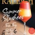 Raleigh Magazine July/August Sneak Peek