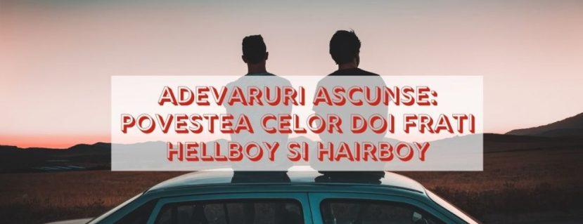 Adevaruri ascunse despre pilozitatea la barbati Povestea celor doi frati Hellboy si Hairboy