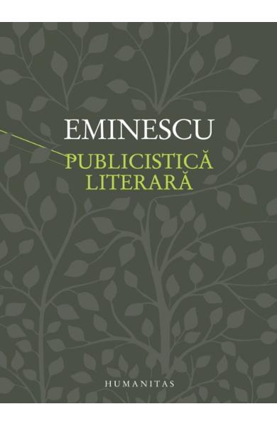 Publicistica literara - Mihai Eminescu