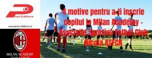 4 motive pentru a-ti inscrie copilul la Milan Academy – Asociatia Sportiva Fotbal Club Nicola ASFCN
