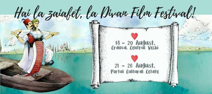 Hai la zaiafet, la Divan Film Festival, la Cetate!