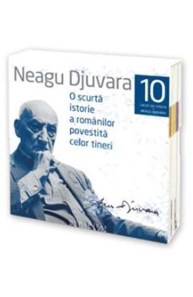 Audiobook O scurta istorie a romanilor povestita celor tineri - Neagu Djuvara
