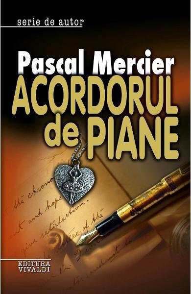 Acordorul de piane - Pascal Mercier